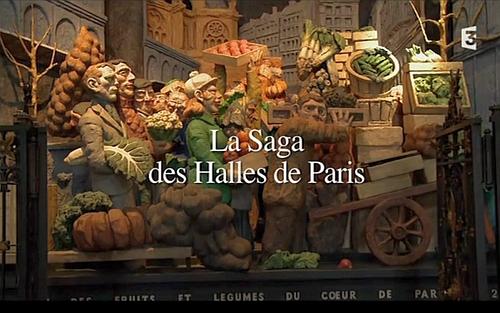 La saga des Halles de Paris