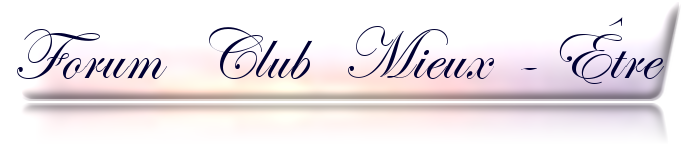 FORUM Club Mieux Être
