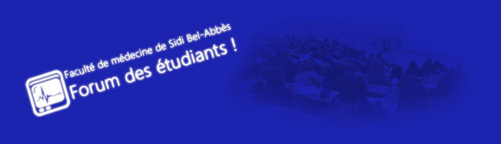 Forum de la Faculté de médecine de Sidi-Bel-Abbès - Université Djilalli Liabès