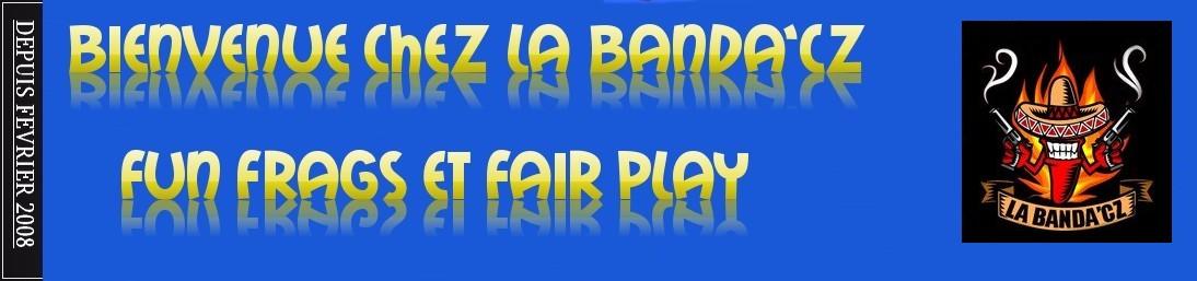 La Banda'cz vous souhaite la bienvenue...!!!