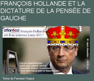 Atlantico dénonce la dictature de Hollande et de la pensée de gauche
