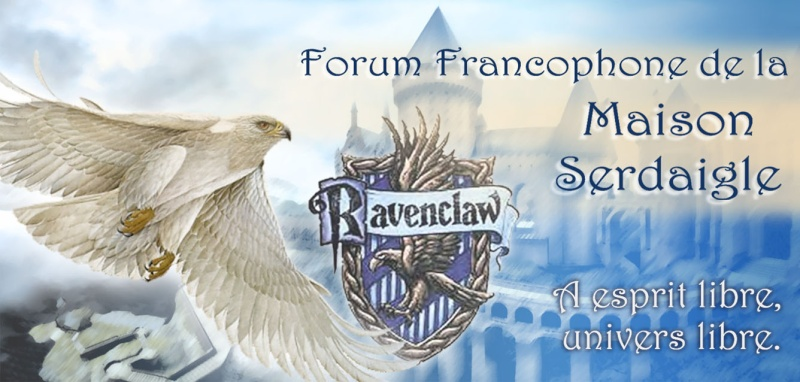 Forum Francophone de la Maison Serdaigle